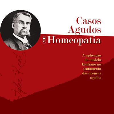 Casos Agudos em Homeopatia